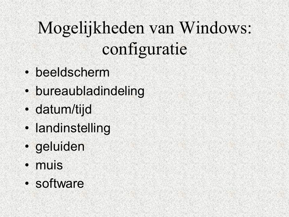Mogelijkheden van Windows: configuratie