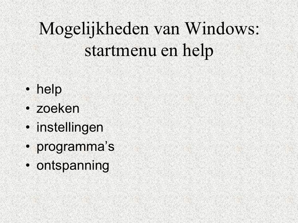 Mogelijkheden van Windows: startmenu en help