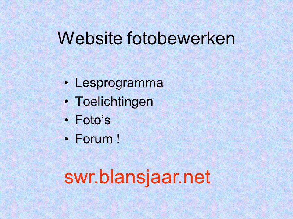 swr.blansjaar.net Website fotobewerken Lesprogramma Toelichtingen