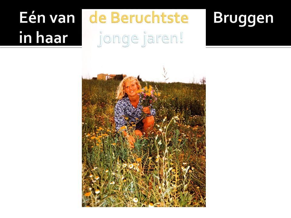 Eén van de Beruchtste Bruggen in haar jonge jaren!