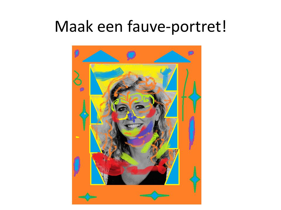 Maak een fauve-portret!