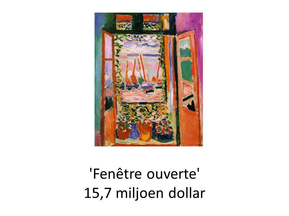 Fenêtre ouverte 15,7 miljoen dollar