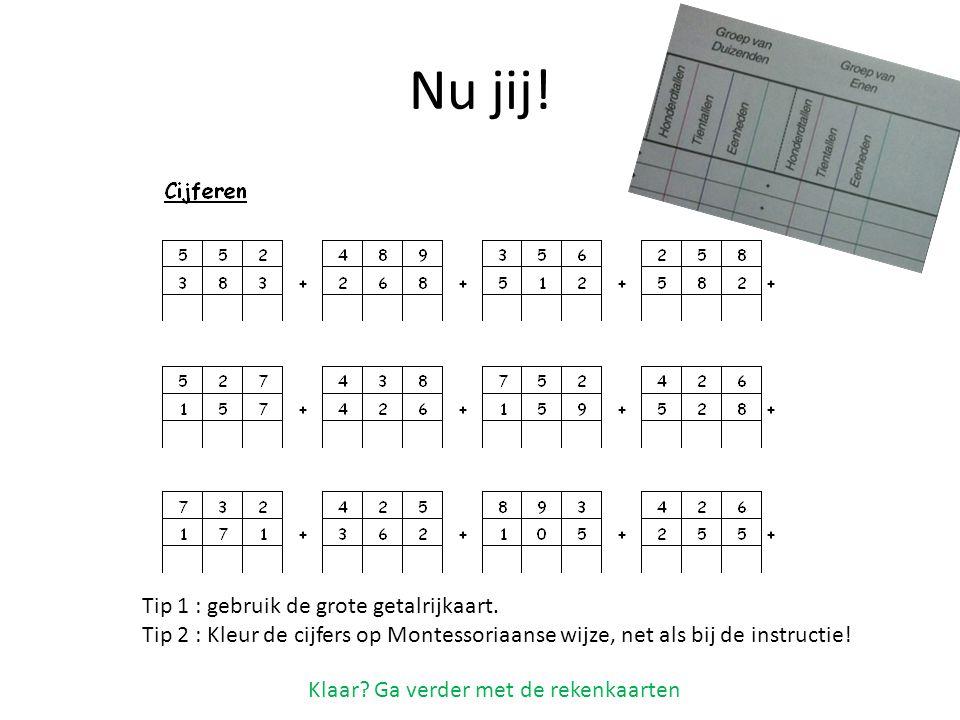 Nu jij! Tip 1 : gebruik de grote getalrijkaart.