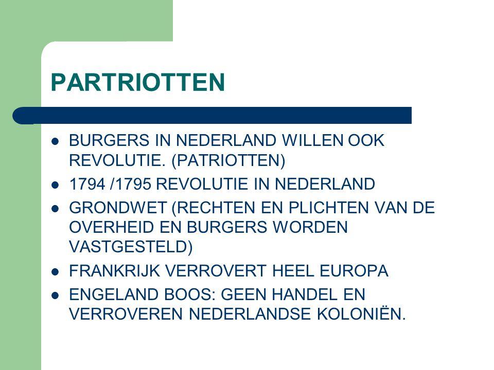 PARTRIOTTEN BURGERS IN NEDERLAND WILLEN OOK REVOLUTIE. (PATRIOTTEN)