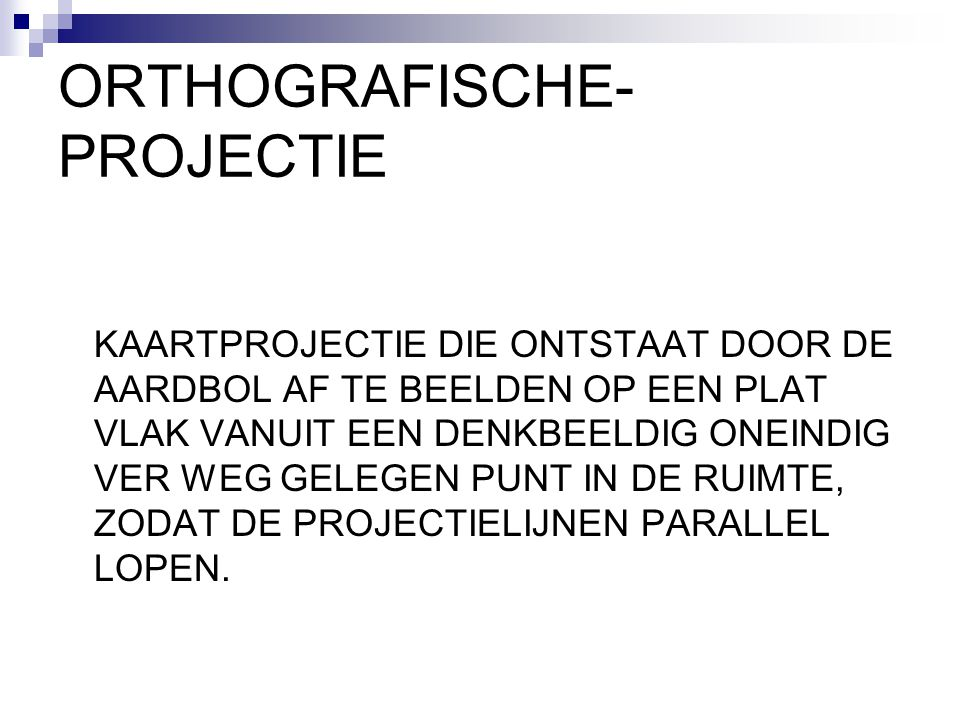 ORTHOGRAFISCHE-PROJECTIE