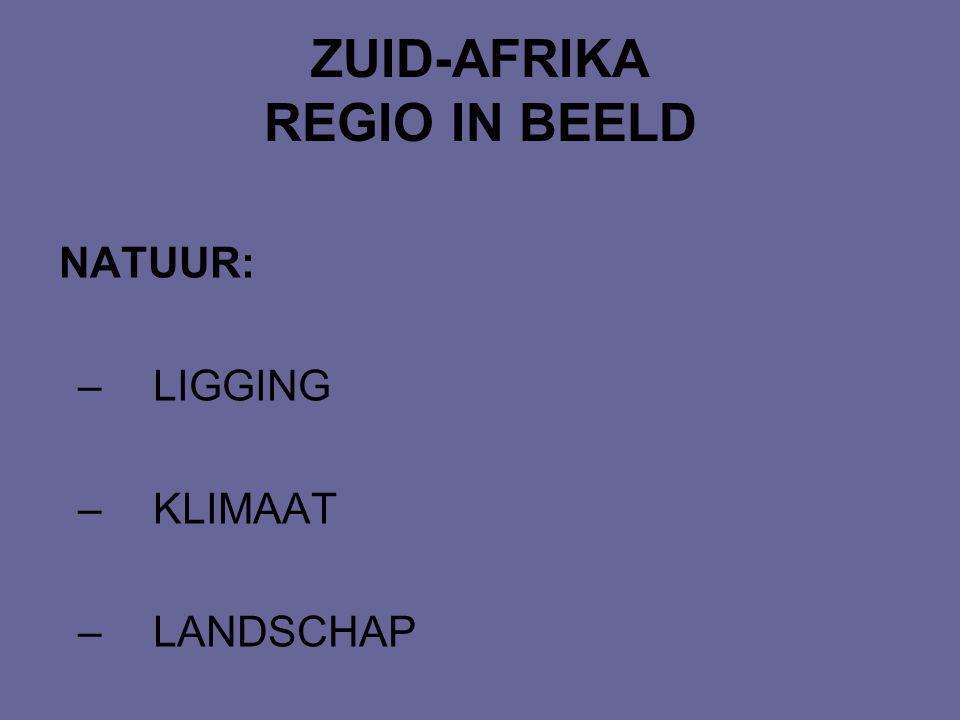 ZUID-AFRIKA REGIO IN BEELD