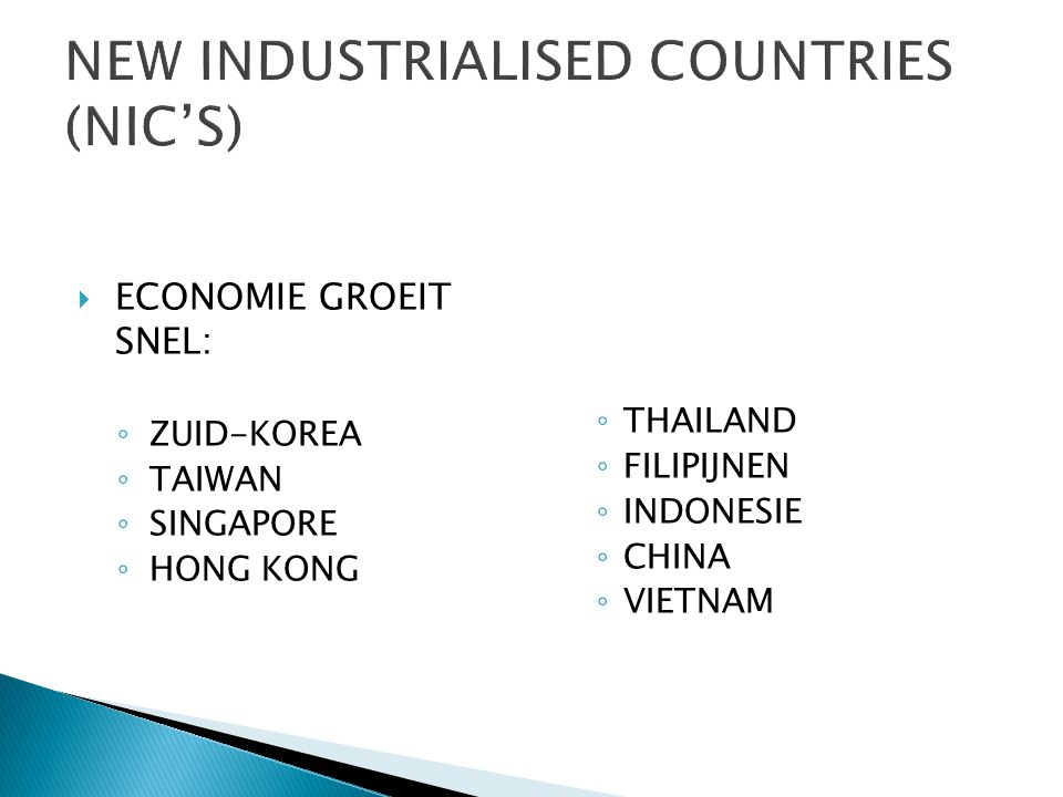 NEW INDUSTRIALISED COUNTRIES (NIC'S)