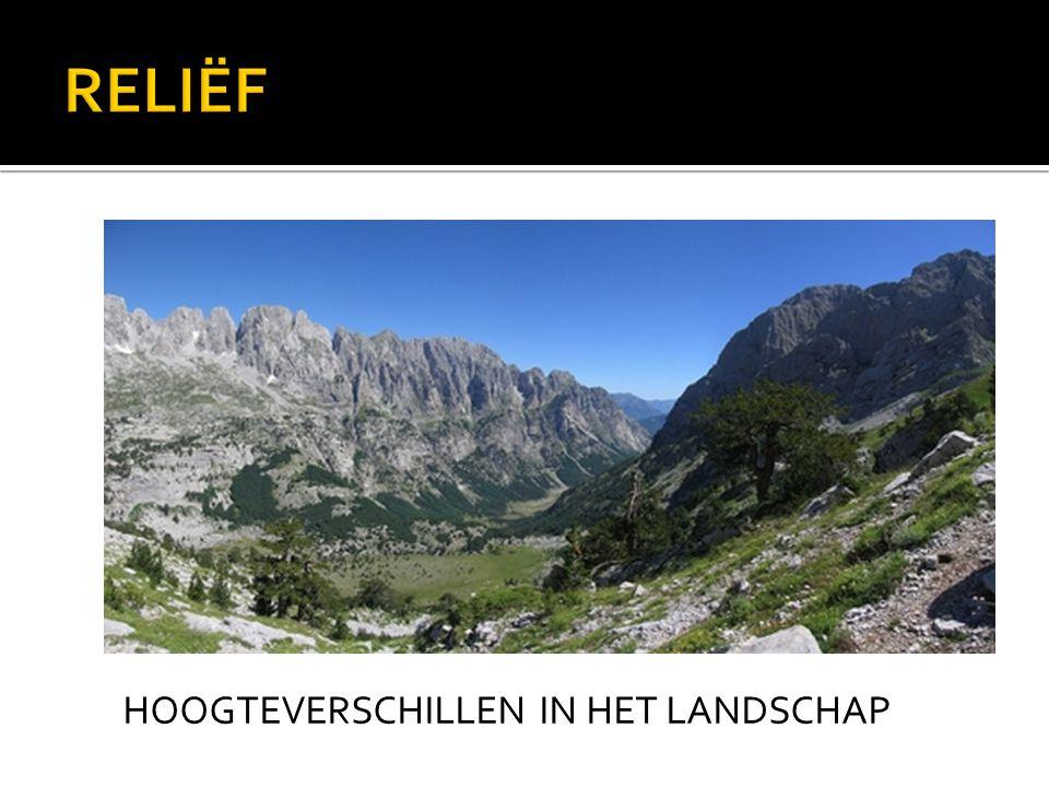 RELIËF HOOGTEVERSCHILLEN IN HET LANDSCHAP