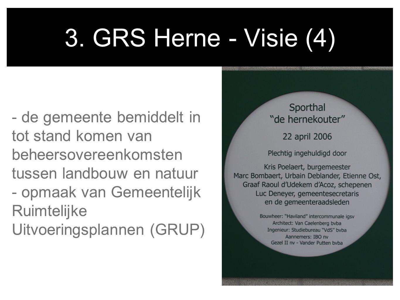 3. GRS Herne - Visie (4) - de gemeente bemiddelt in tot stand komen van beheersovereenkomsten tussen landbouw en natuur.