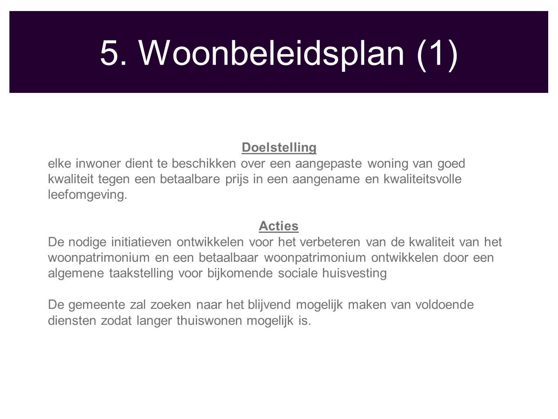 5. Woonbeleidsplan (1) Doelstelling