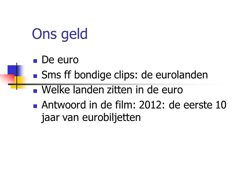 Ons geld De euro Sms ff bondige clips: de eurolanden