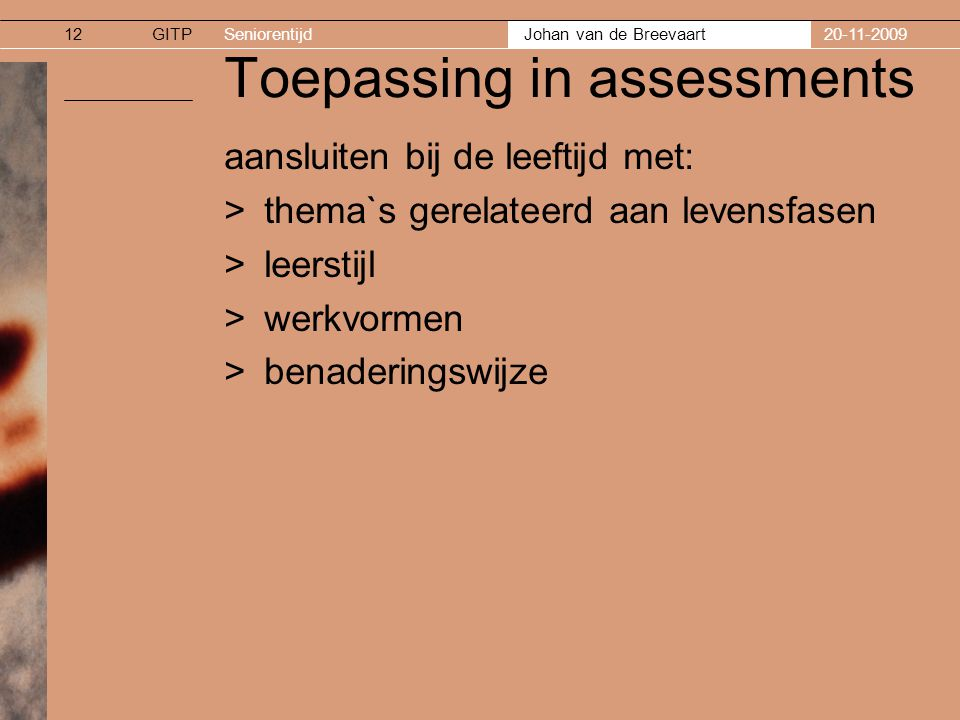 Toepassing in assessments