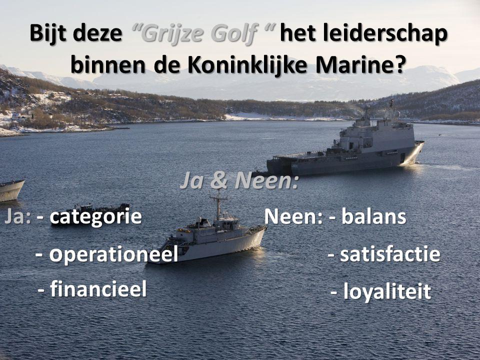 Bijt deze Grijze Golf het leiderschap binnen de Koninklijke Marine
