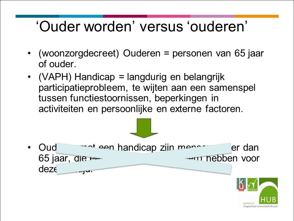 'Ouder worden' versus 'ouderen'