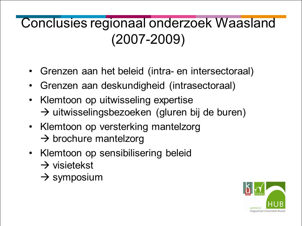 Conclusies regionaal onderzoek Waasland (2007-2009)