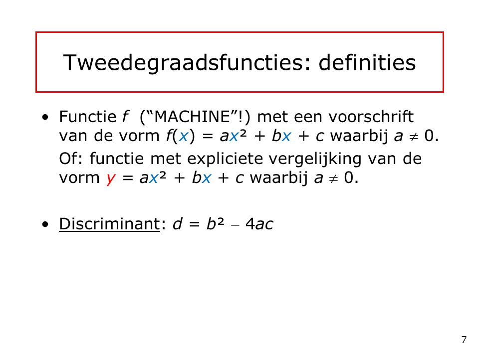 Tweedegraadsfuncties: definities