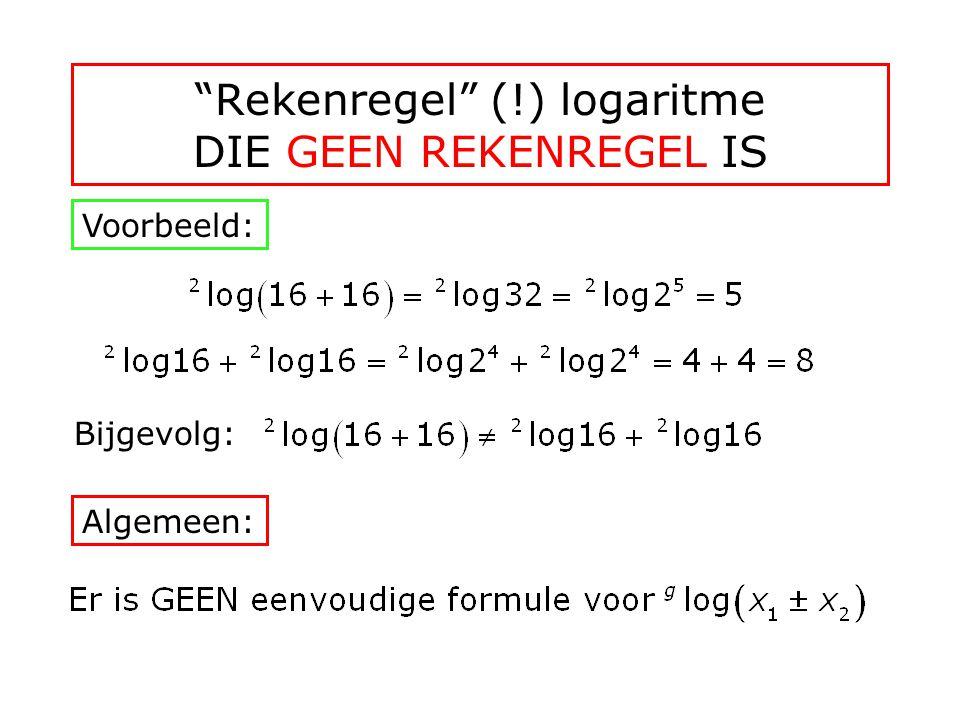 Rekenregel (!) logaritme DIE GEEN REKENREGEL IS