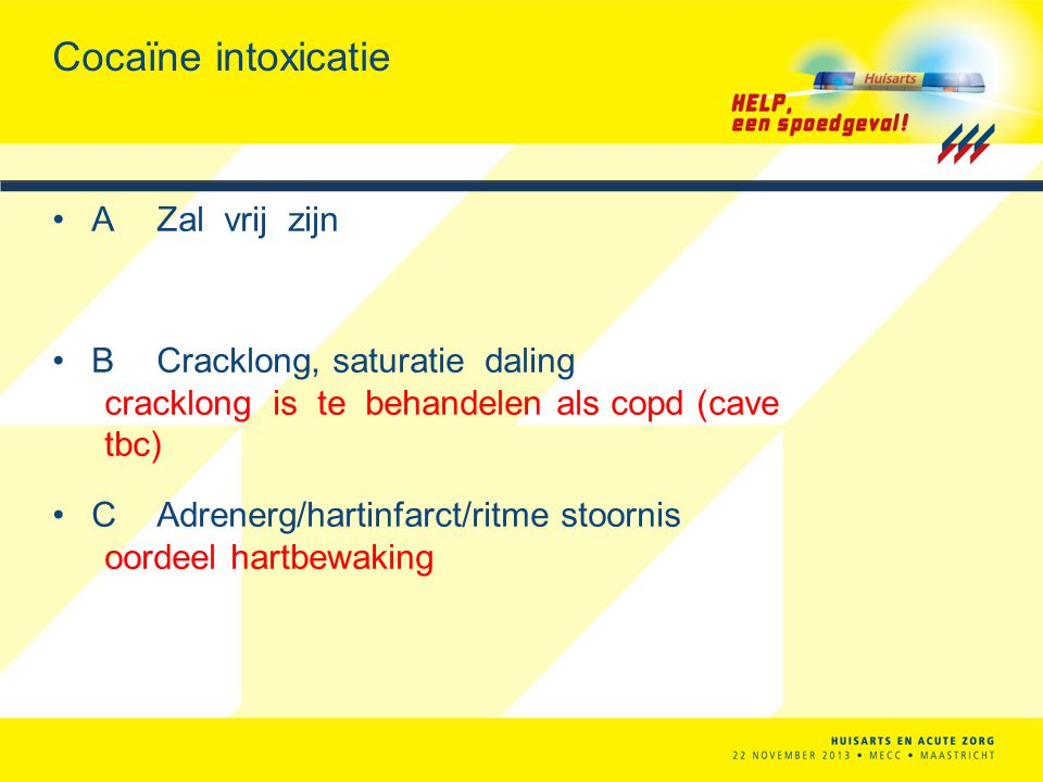 Cocaïne intoxicatie A Zal vrij zijn