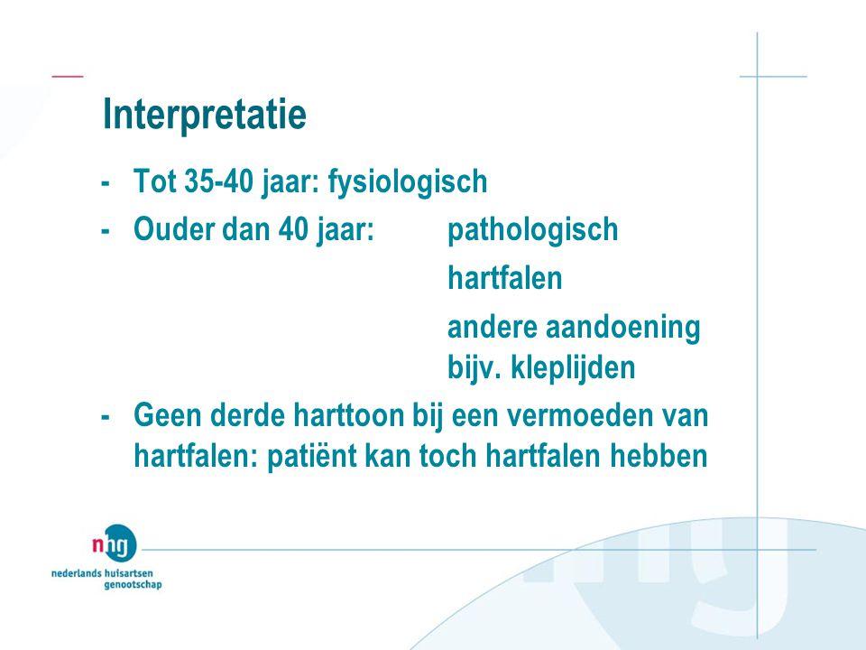 Interpretatie - Tot 35-40 jaar: fysiologisch