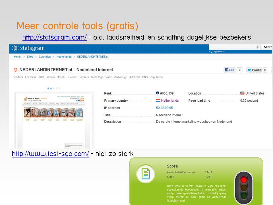 Meer controle tools (gratis)