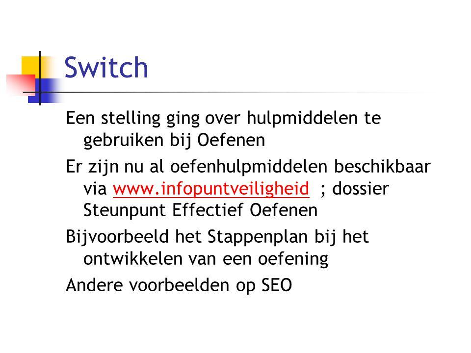 Switch Een stelling ging over hulpmiddelen te gebruiken bij Oefenen