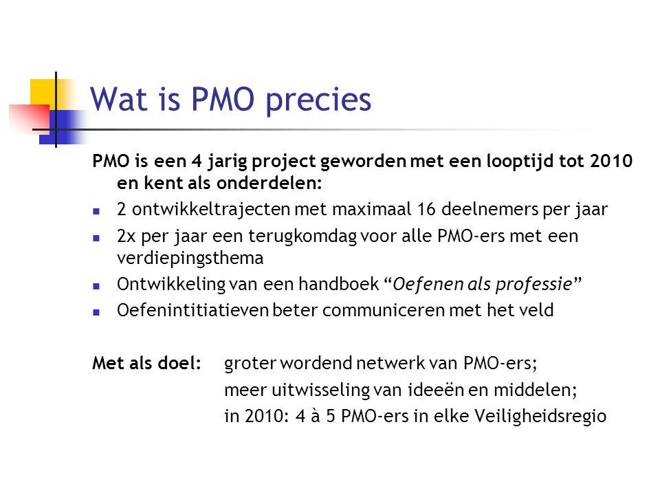Wat is PMO precies PMO is een 4 jarig project geworden met een looptijd tot 2010 en kent als onderdelen: