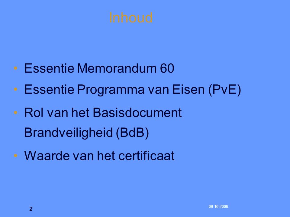 Inhoud Essentie Memorandum 60 Essentie Programma van Eisen (PvE)