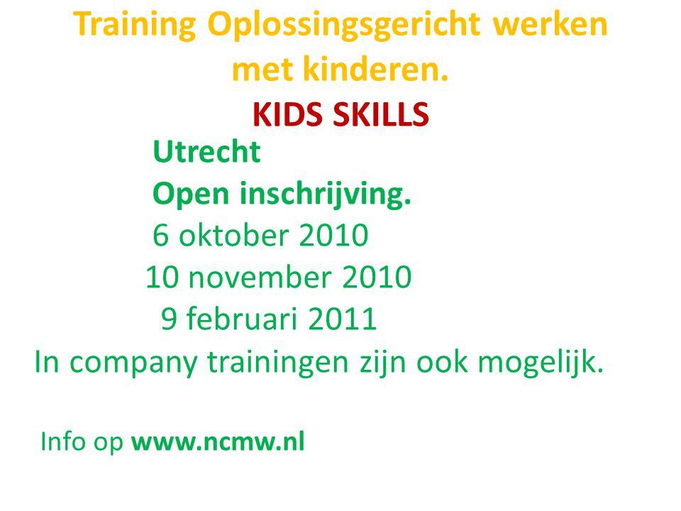 Training Oplossingsgericht werken met kinderen. KIDS SKILLS