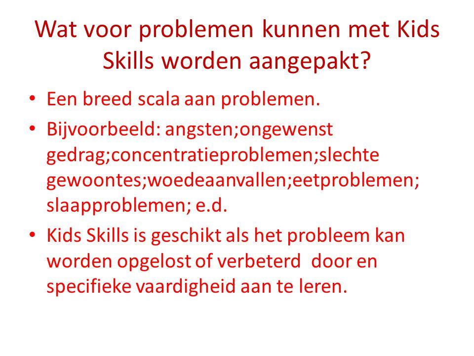 Wat voor problemen kunnen met Kids Skills worden aangepakt