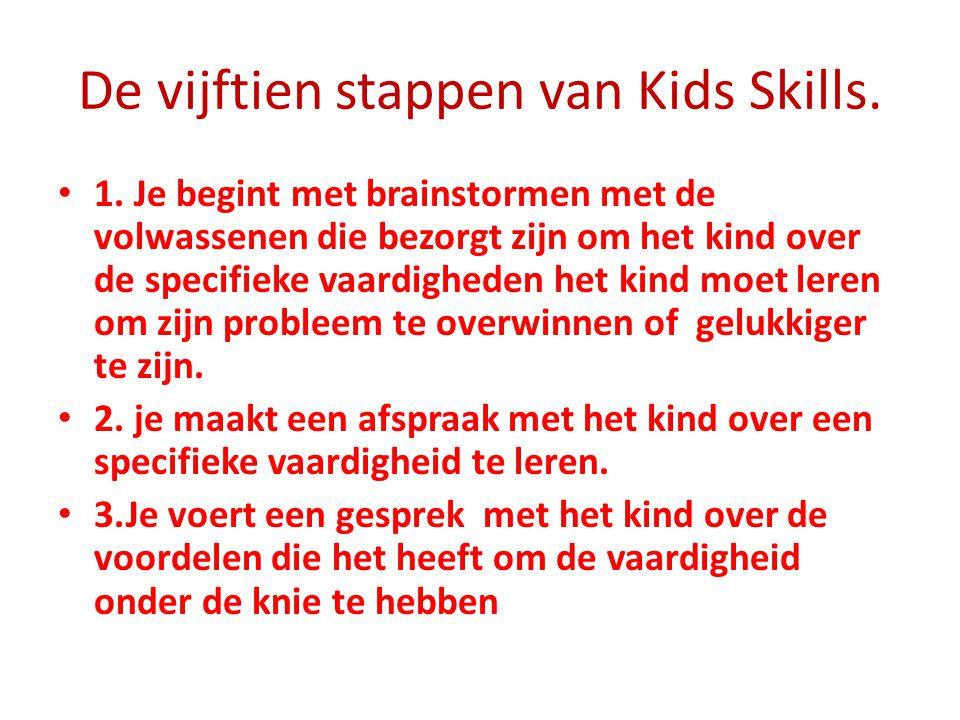 De vijftien stappen van Kids Skills.