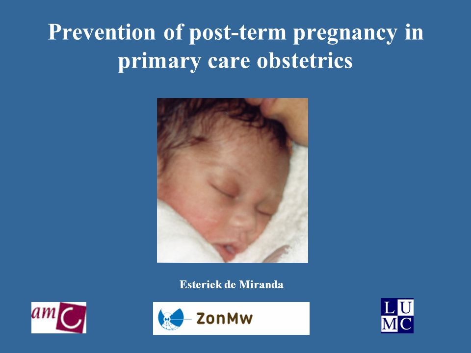 Prevention of post-term pregnancy in primary care obstetrics