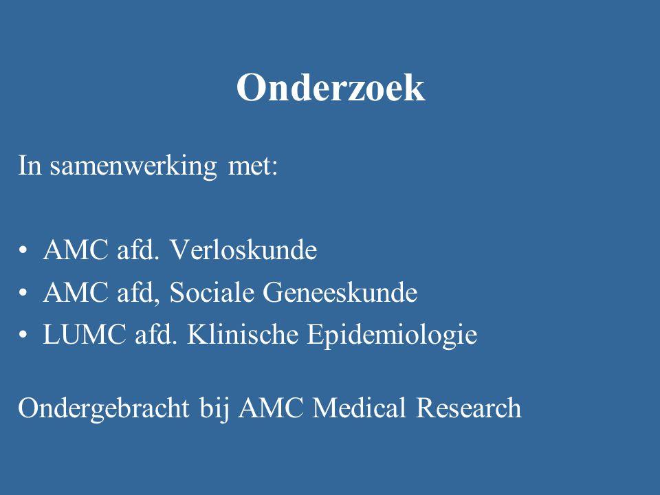 Onderzoek In samenwerking met: AMC afd. Verloskunde