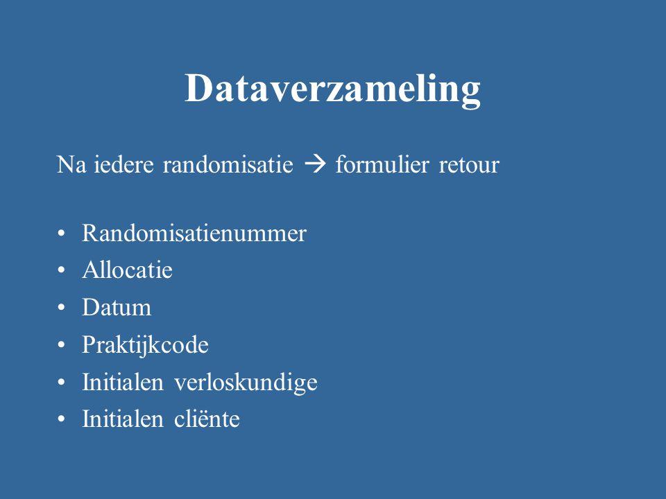 Dataverzameling Na iedere randomisatie  formulier retour
