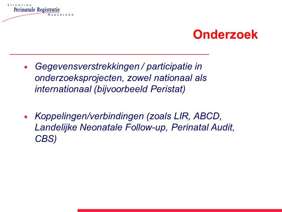 Onderzoek Gegevensverstrekkingen / participatie in onderzoeksprojecten, zowel nationaal als internationaal (bijvoorbeeld Peristat)
