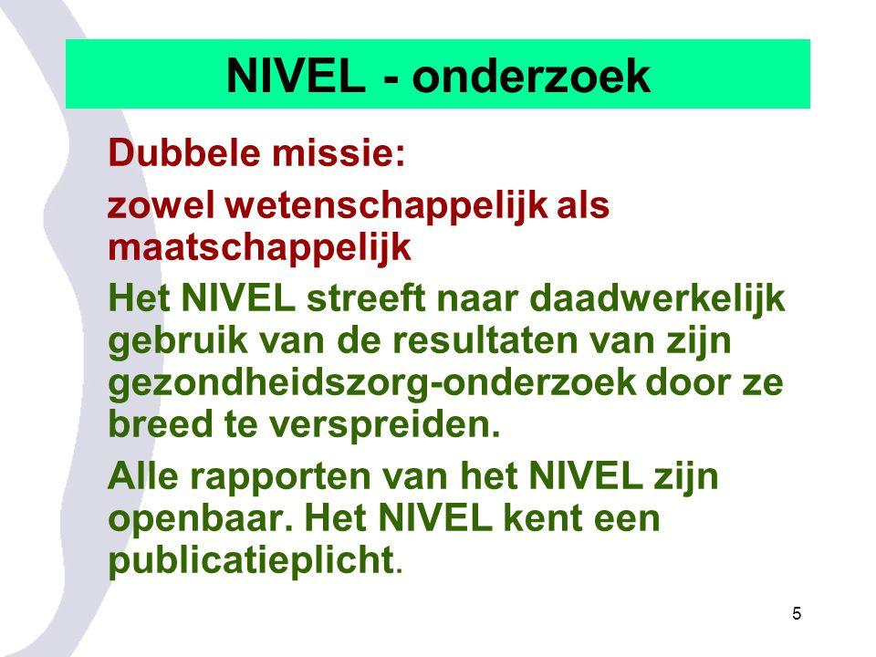 NIVEL - onderzoek Dubbele missie: