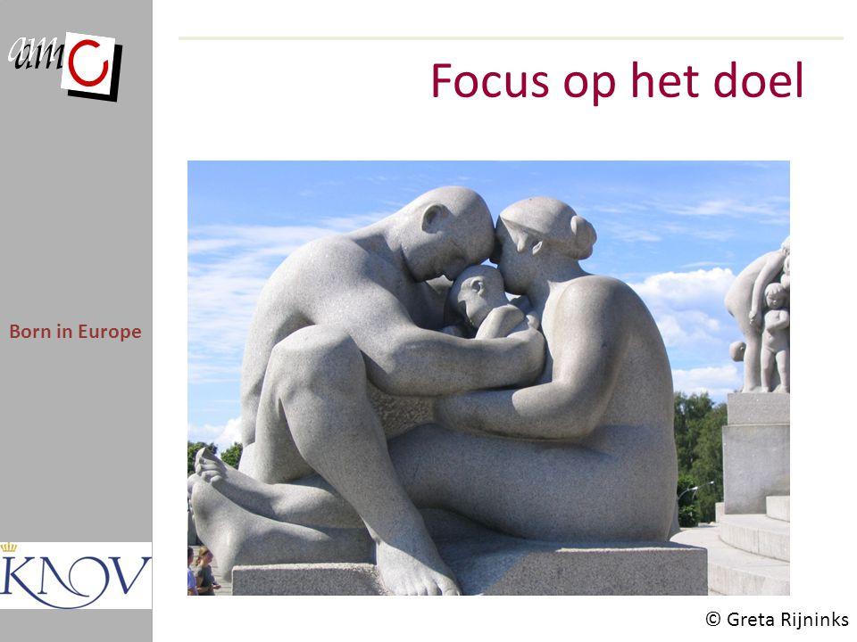 Focus op het doel Born in Europe © Greta Rijninks