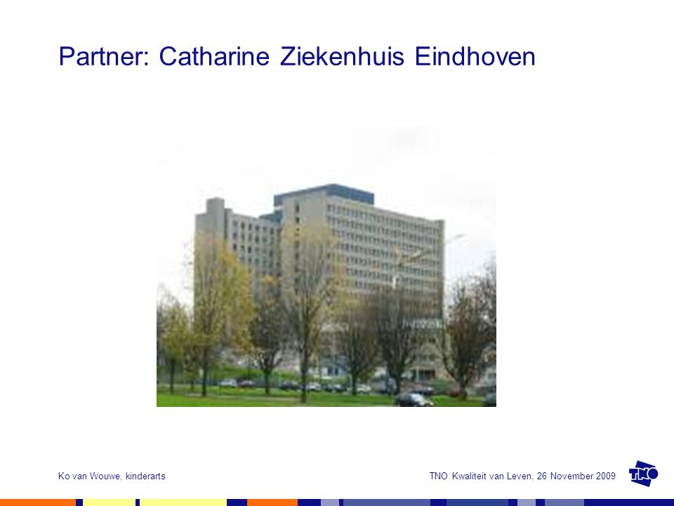 Partner: Catharine Ziekenhuis Eindhoven