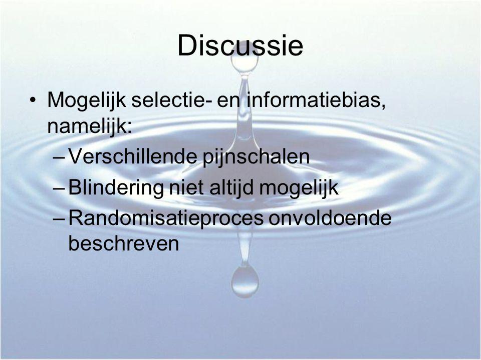 Discussie Mogelijk selectie- en informatiebias, namelijk: