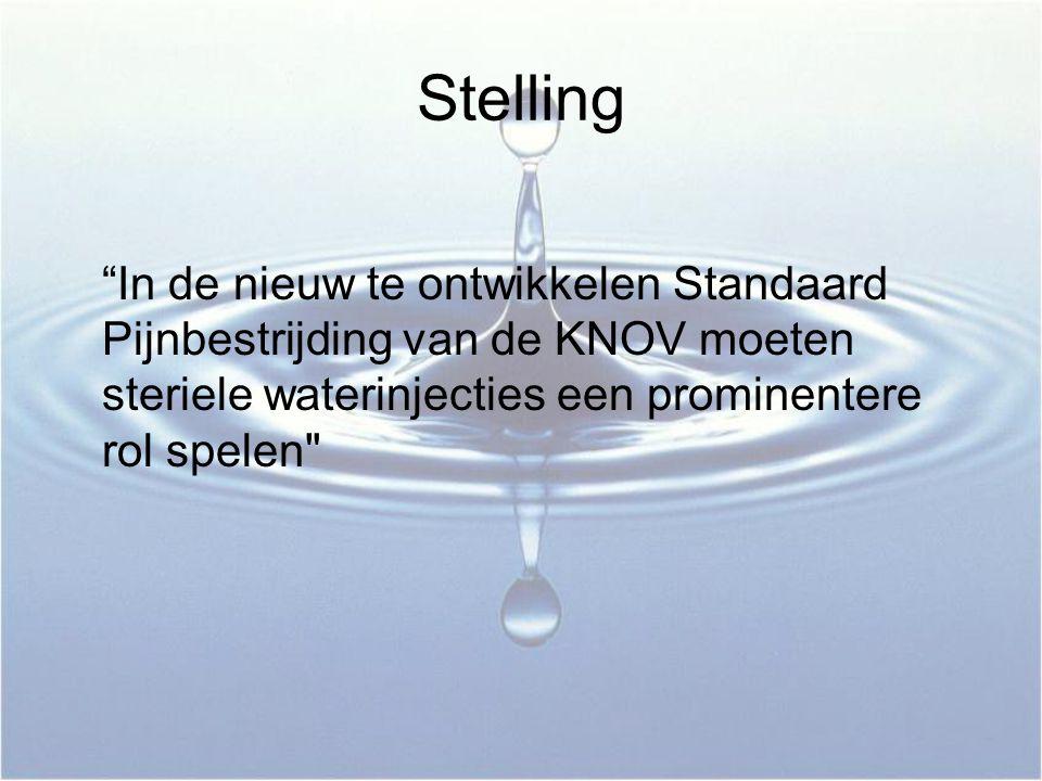 Stelling In de nieuw te ontwikkelen Standaard Pijnbestrijding van de KNOV moeten steriele waterinjecties een prominentere rol spelen
