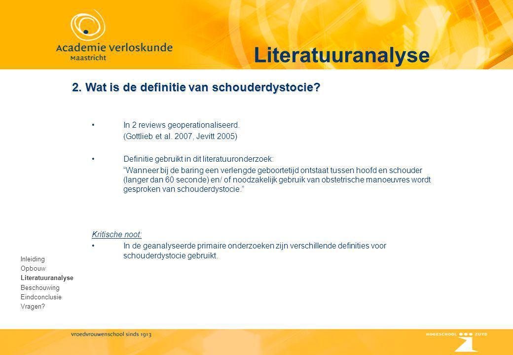 Literatuuranalyse 2. Wat is de definitie van schouderdystocie