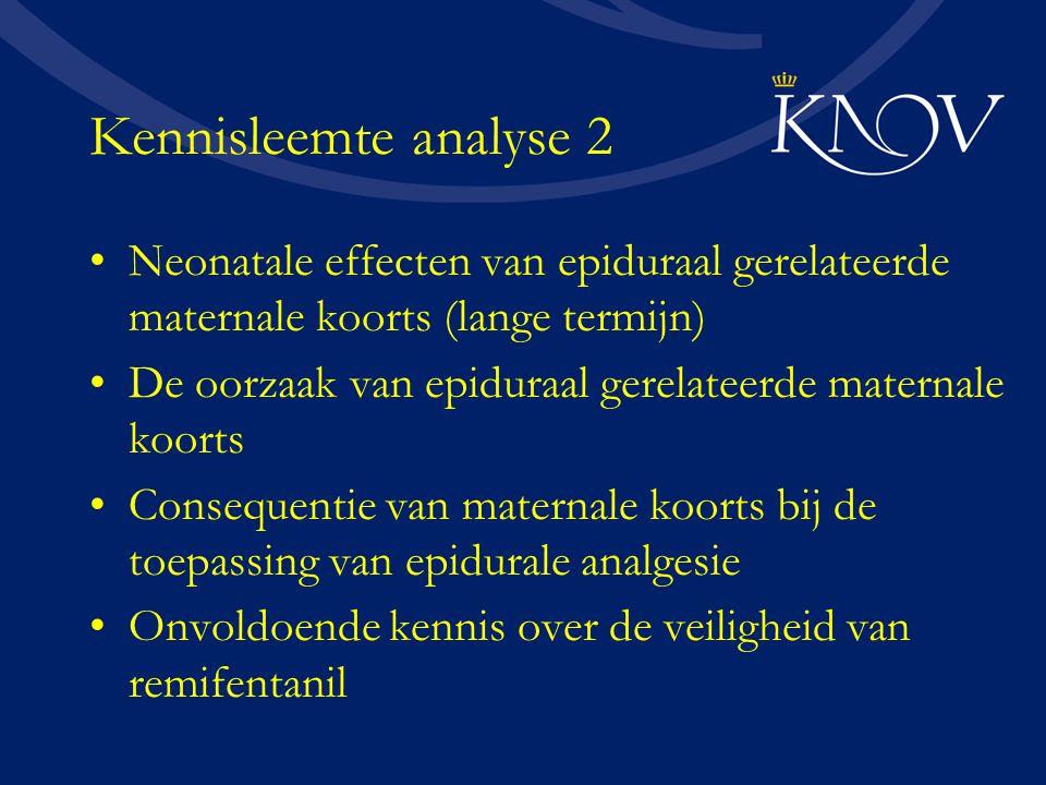 Kennisleemte analyse 2 Neonatale effecten van epiduraal gerelateerde maternale koorts (lange termijn)