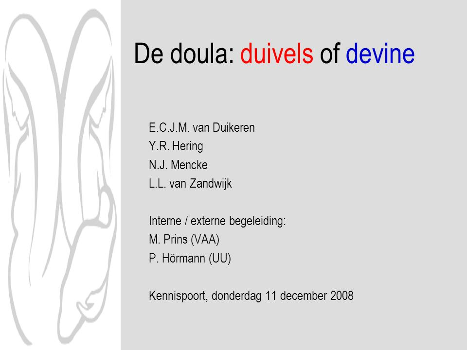 De doula: duivels of devine