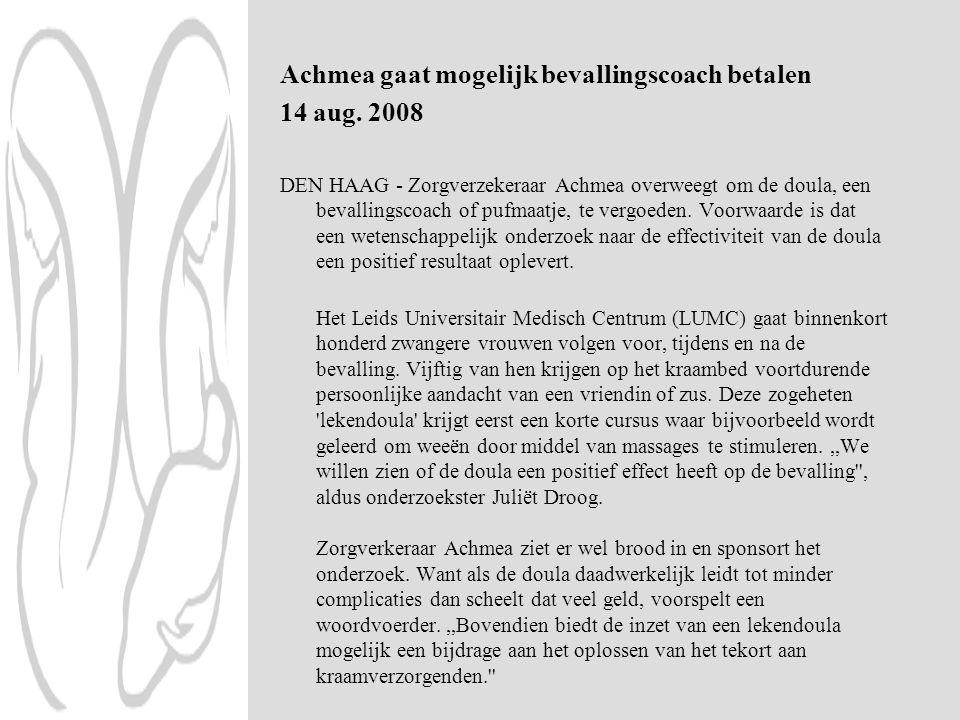 Achmea gaat mogelijk bevallingscoach betalen 14 aug. 2008