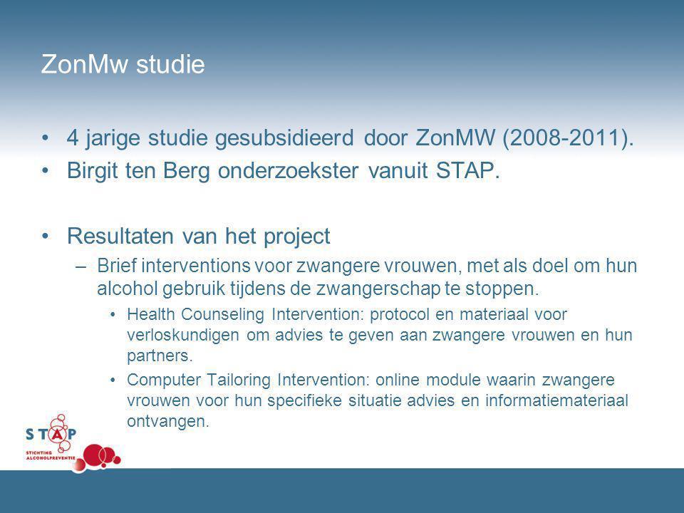 ZonMw studie 4 jarige studie gesubsidieerd door ZonMW (2008-2011).
