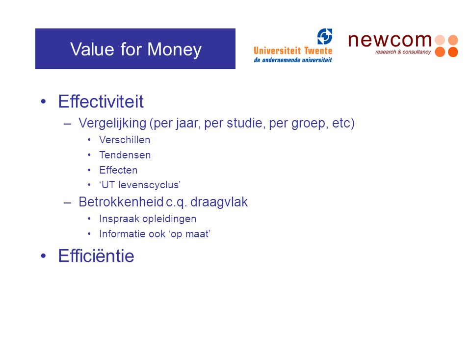 Value for Money Effectiviteit Efficiëntie