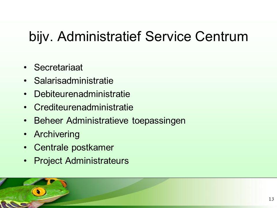 bijv. Administratief Service Centrum