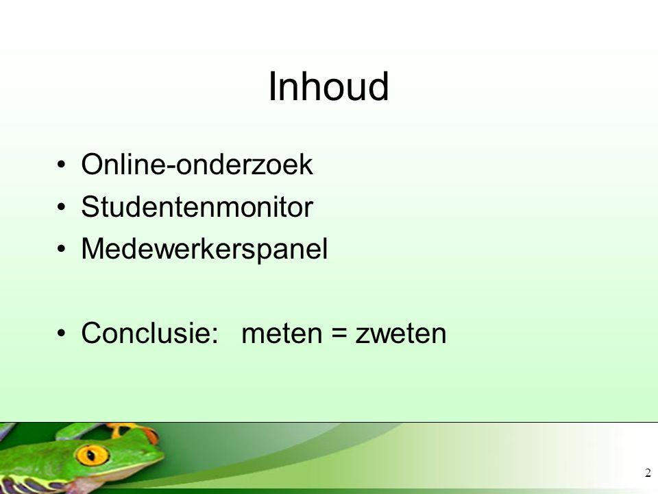 Inhoud Online-onderzoek Studentenmonitor Medewerkerspanel