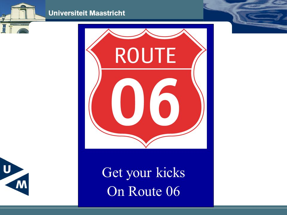 Get your kicks On Route 06