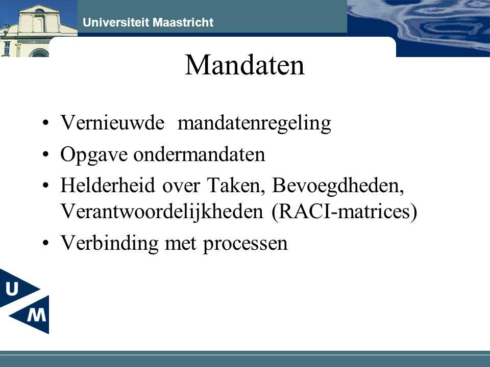 Mandaten Vernieuwde mandatenregeling Opgave ondermandaten