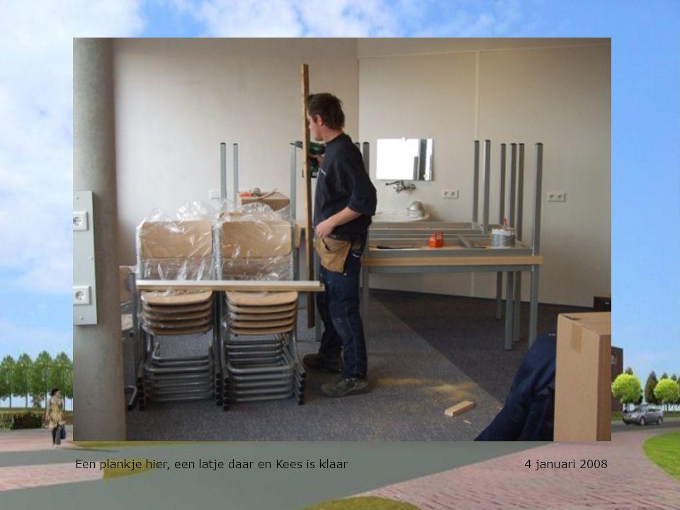 Een plankje hier, een latje daar en Kees is klaar 4 januari 2008